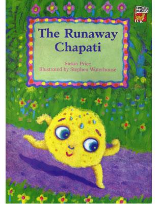 The Runaway Chapati